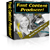 Thumbnail *ALL NEW!*  Fast Content Producer - MASTER RESALE RIGHTS INCLUDED!
