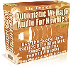 Thumbnail *JUST ADDED* Automatic Web Site Audio For Newbies - MASTER RESALE RIGHTS