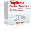 Thumbnail *JUST ADDED* Duplicate Content Detonator - MASTER RESALE RIGHTS INCLUDED!