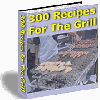 Thumbnail 300 Recipes For The Grill - MASTER RESALE RIGHTS