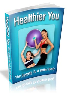 Thumbnail *ALL NEW!* -  A Healthier You - MASTER RESALE RIGHTS INCLUDED!
