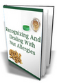 Recognizing & Dealing With Nut Allergies - MASTER RESALE RIGHTS INCLUDED